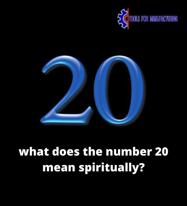 what does the number 20 mean spiritually_
