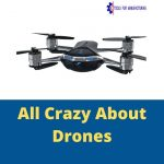 All Crazy About Drones